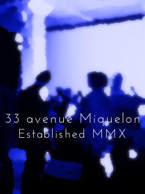 33 avenue Miquelon Poster 2012 Version.png